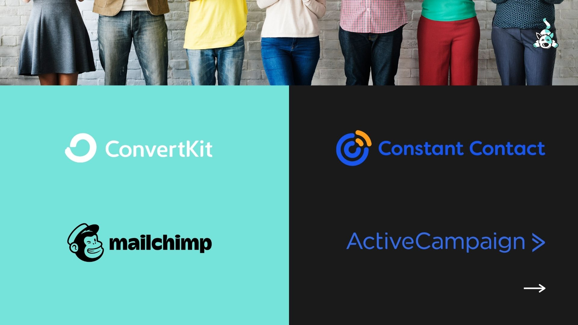Logos for popular email marketing platforms, ConvertKit, Mailchimp, Constant Contact, and Active Campaign on a slide divided in half, half blue and half dark gray